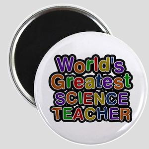 World's Greatest SCIENCE TEACHER Round Magnet