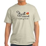 Just Married (Add Your Wedding Date) Light T-Shirt