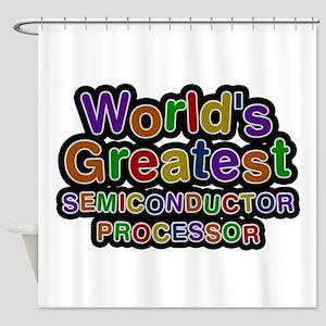 World's Greatest SEMICONDUCTOR PROCESSOR Shower Cu