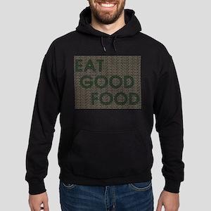 Eat Good Food Hoodie (dark)