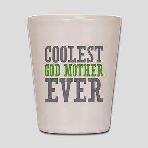 Coolest God Mother Shot Glass