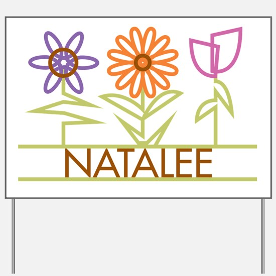 Natalee with cute flowers Yard Sign