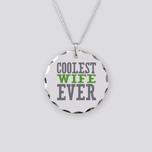 Coolest Wife Necklace Circle Charm