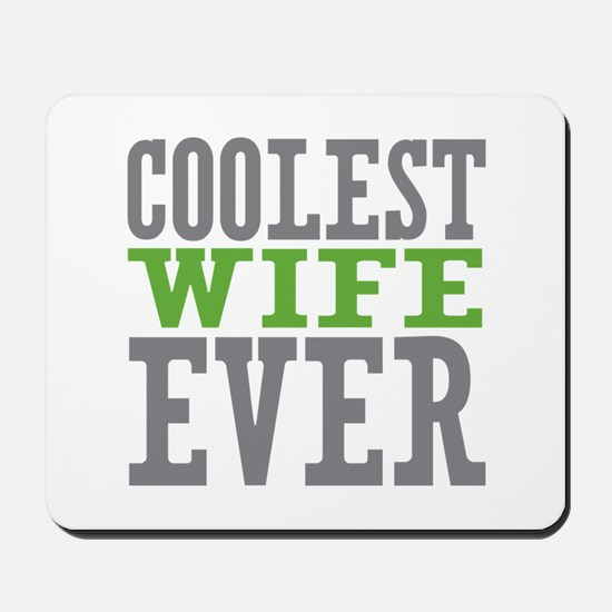 Coolest Wife Mousepad