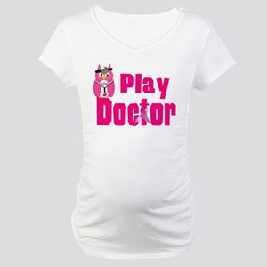 Play Doctor Maternity T-Shirt
