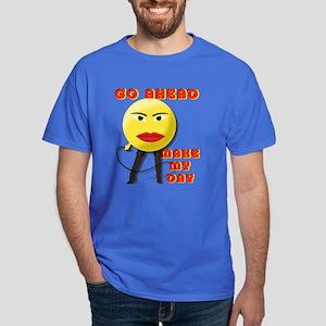 Make My Day Dark T-Shirt