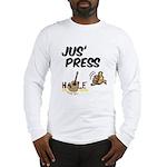 Jus Press Long Sleeve T-Shirt