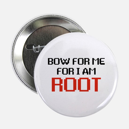 """I AM ROOT 2.25"""" Button"""