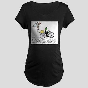 better with flying monkeys Maternity Dark T-Shirt