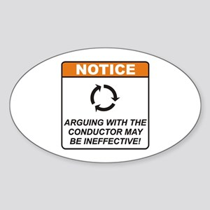 Conductor / Argue Sticker (Oval)