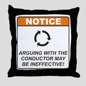 Conductor / Argue Throw Pillow