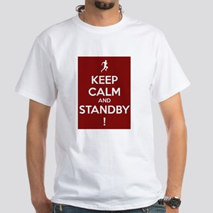 'Keep Calm' And Standby White T-Shirt