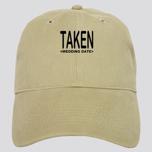 Taken (Add Your Wedding Date) Cap