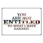 YOU ARE NOT ENTITLED Banner