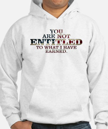 YOU ARE NOT ENTITLED Jumper Hoody
