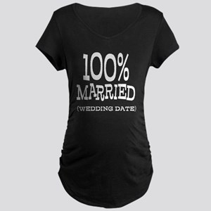100% Married (Insert Wedding Date) Maternity Dark