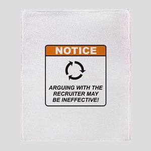 Recruiter / Argue Throw Blanket