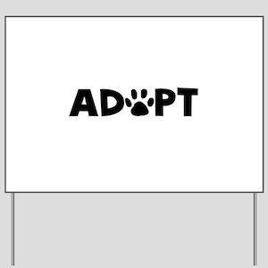 Adopt Yard Sign
