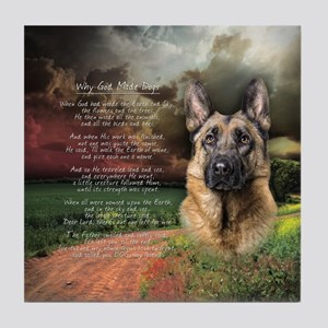 """""""Why God Made Dogs"""" GSD Tile Coaster"""