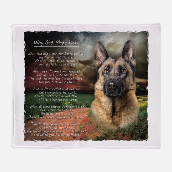 """""""Why God Made Dogs"""" GSD Throw Blanket"""