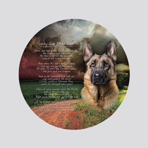 """""""Why God Made Dogs"""" GSD 3.5"""" Button"""