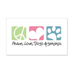 Peace, Love, Dogo Argentinos 22x14 Wall Peel