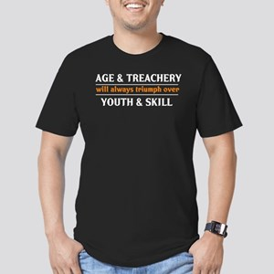 Age and Treachery will always Men's Fitted T-Shirt