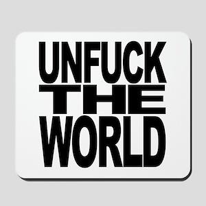 Unfuck The World Mousepad