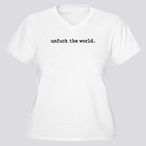 unfuck the world. Women's Plus Size V-Neck T-Shirt