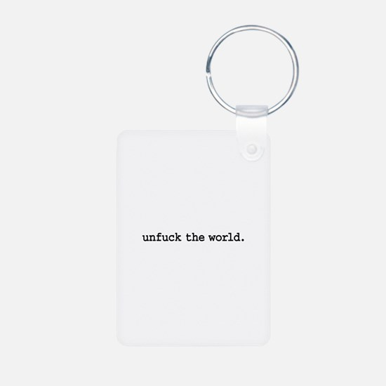 unfuck the world. Keychains
