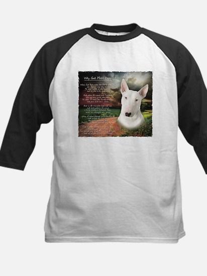 """""""Why God Made Dogs"""" Bull Terrier Kids Baseball Jer"""