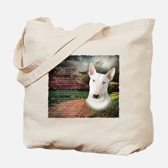 """""""Why God Made Dogs"""" Bull Terrier Tote Bag"""