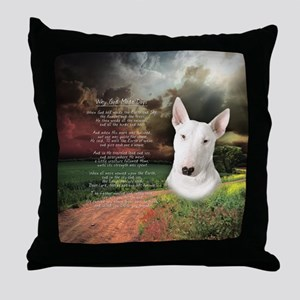 """""""Why God Made Dogs"""" Bull Terrier Throw Pillow"""