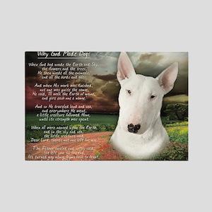 """Why God Made Dogs"" Bull Terrier Rectangle Magnet"