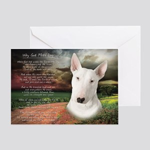 """Why God Made Dogs"" Bull Terrier Greeting Card"