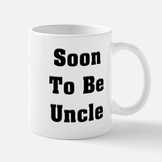 Soon To Be Uncle Mug