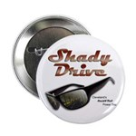 "Shady Drive 2.25"" Button"