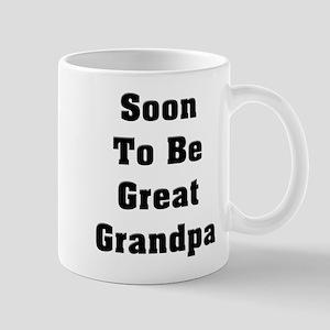 Soon To Be Great Grandpa Mug