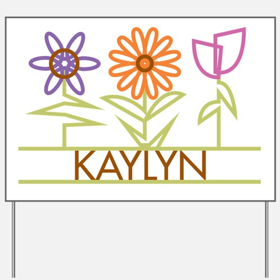 Kaylyn with cute flowers Yard Sign