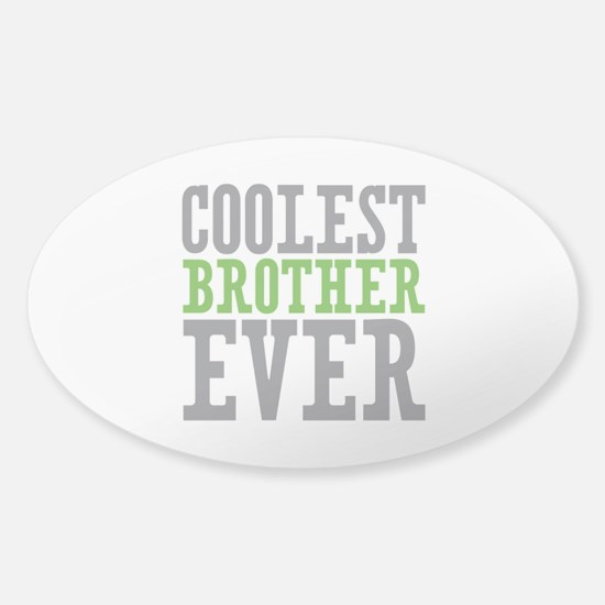 Coolest Brother Sticker (Oval)