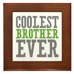 Coolest Brother Framed Tile