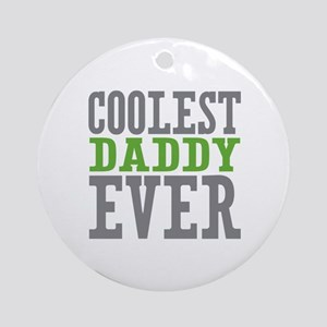 Coolest Daddy Ornament (Round)
