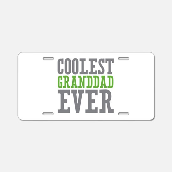 Coolest Granddad Aluminum License Plate