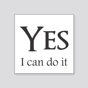 Yes, I can do it Sticker