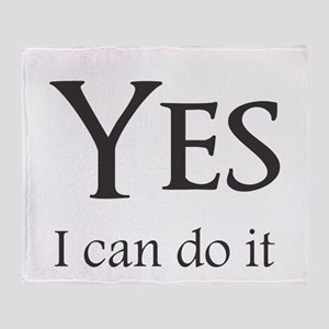 Yes, I can do it Throw Blanket