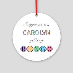 Carolyn BINGO Round Ornament