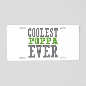 Coolest Poppa Aluminum License Plate