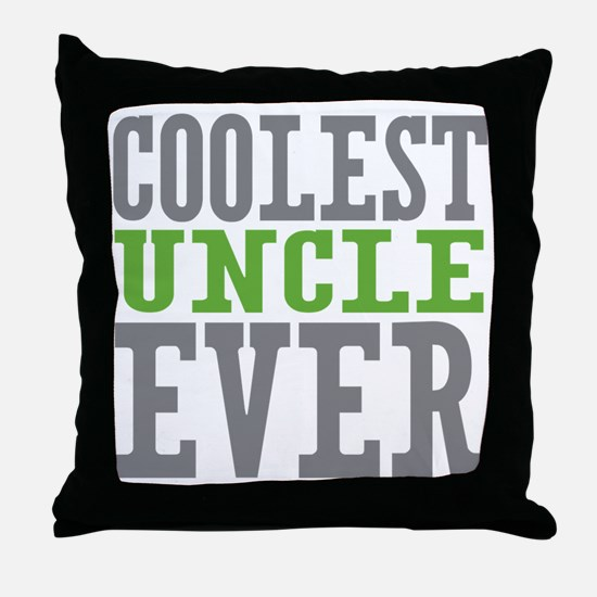 Coolest Uncle Throw Pillow