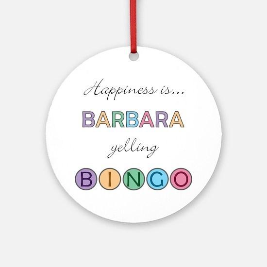 Barbara BINGO Round Ornament