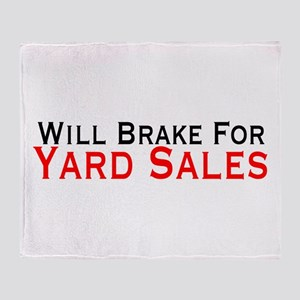 Will Brake For Yard Sales Throw Blanket